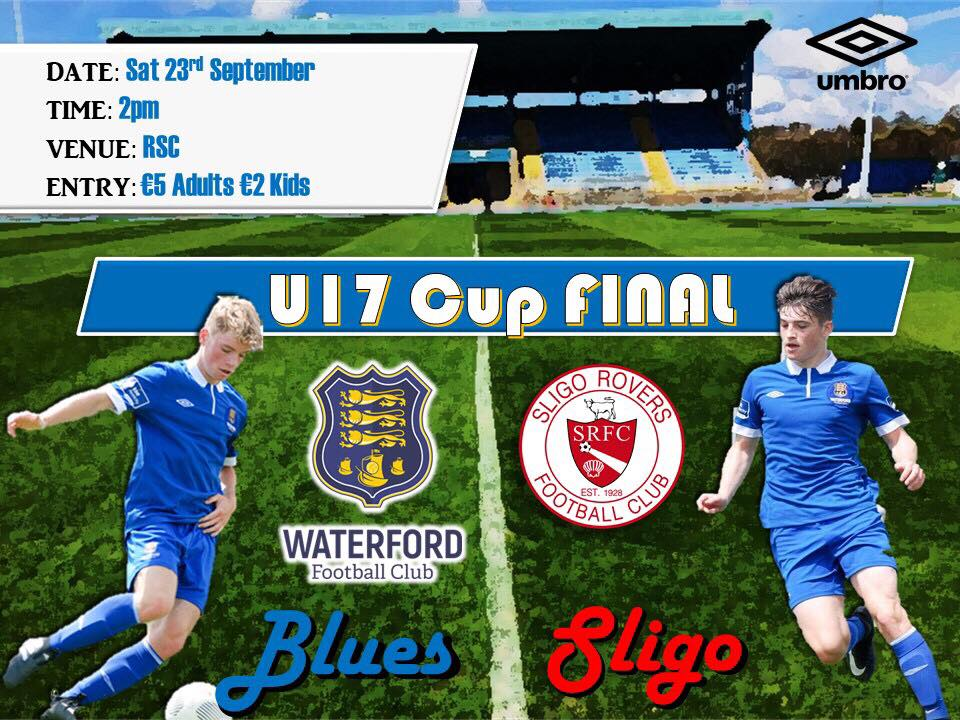 Waterford FC U17 Cup final poster